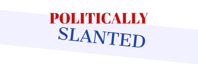 Politically Slanted